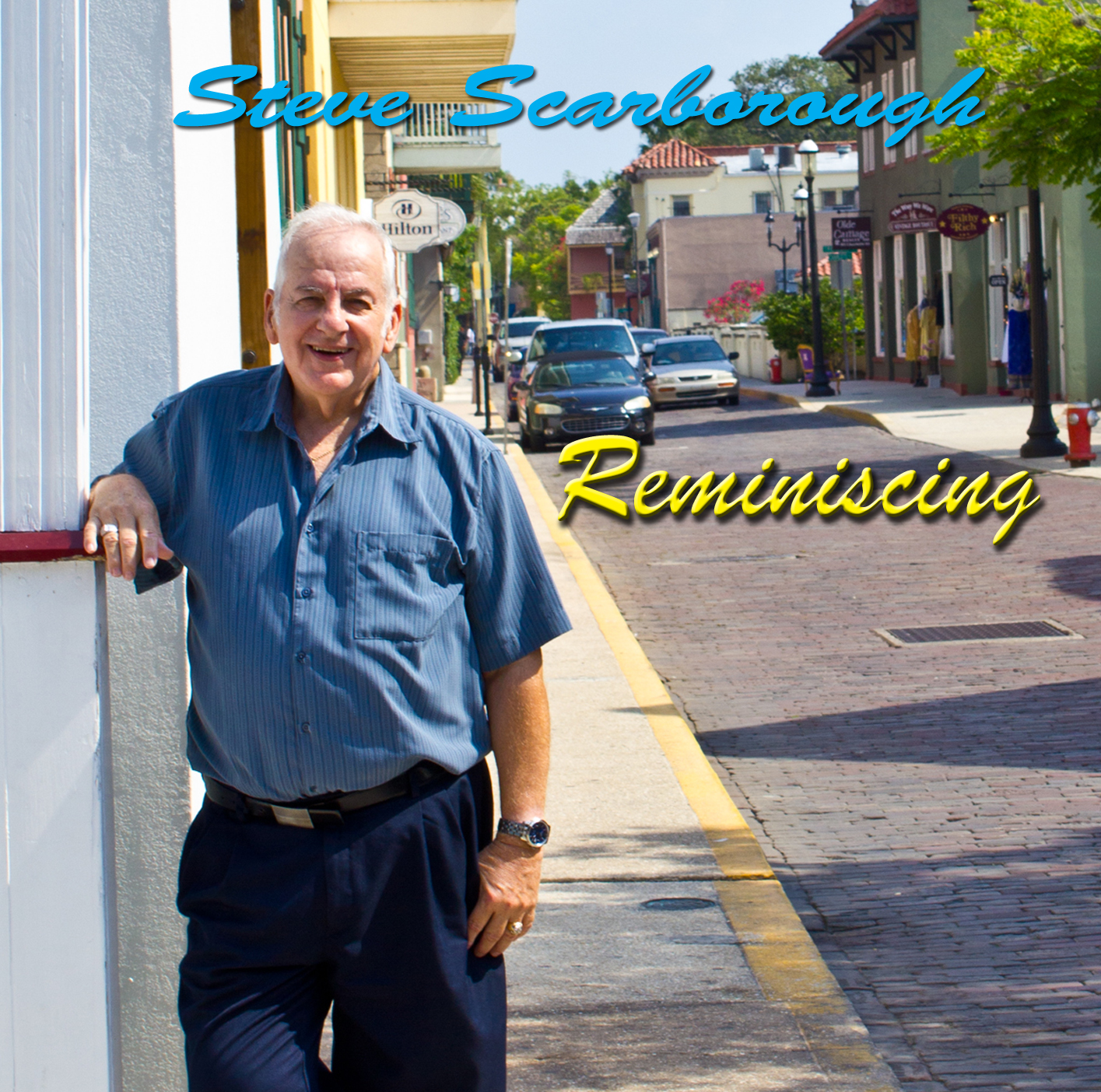 "New CD by Steve Scarborough ""Reminiscing"
